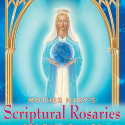Mother Mary's Scriptural Rosary for the New Age